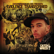 "CD - Catch Wreck ""Violence Transformed"""
